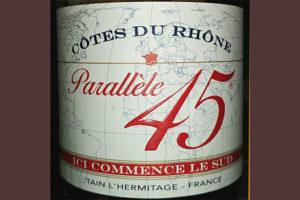 Отзыв о вине Cotes du Rhone Parallele 45 2015