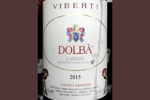 Отзыв о вине Viberti Dolba langhe 2015