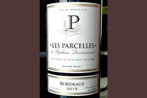Отзыв о вине Les Parcelles de Stephane Derenancourt 2015