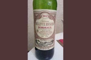 Отзыв о вине Chateau Bellevue Rougier