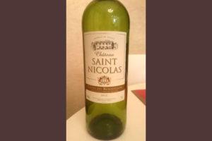 Отзыв о вине Chateau Saint Nicolas 2012