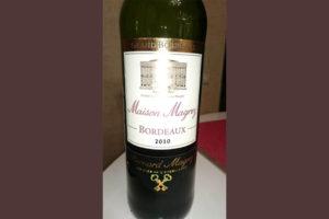 Отзыв о вине Maison Magrez 2010