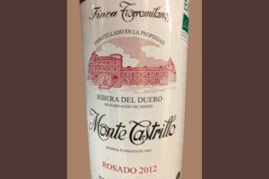 Отзыв о вине Monte Castrillo finca torremilanos rosado 2012