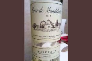Отзыв о вине Tour de Mandelotte blanc 2013