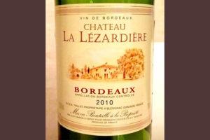 Отзыв о вине Chateau la Lezardiere 2010