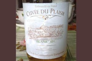 Отзыв о вине Cuvee du Plaisir blanc 2014