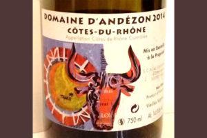 Отзыв о вине Domaine d'Andezon Cotes-du-rhone 2014