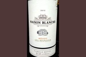 Отзыв о вине Chateau Maison Blanche medoc 2013