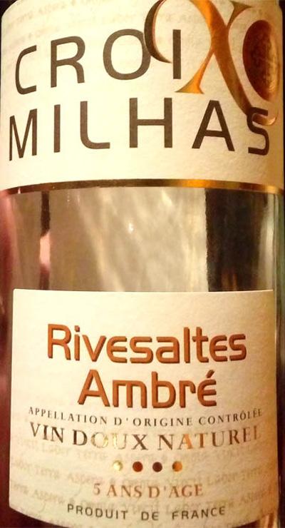 Отзыв о вине Croix Milhas Rivesaltes Ambre
