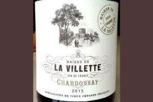 Отзыв о вине Maison de la Villette chardonnay 2015