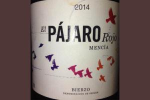Отзыв о вине El Pajaro rojo mencia 2014