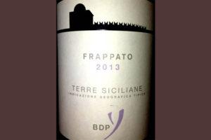 Отзыв о вине Frapatto Terre Siciliane 2013