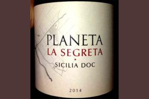 Отзыв о вине Planeta La Segreta 2014