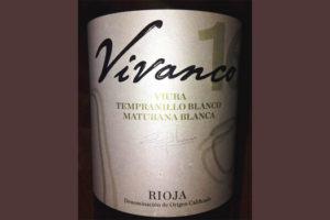 Отзыв о вине Vivanco 16 Viura Tempranillo blanco maturana blanca 2016