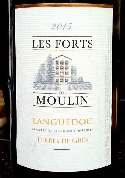 Отзыв о вине Les Forts du Moulin Languedoc 2015