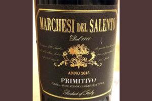 Отзыв о вине Marchesi del Salento primitivo 2015