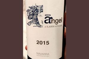 Отзыв о вине Angel de Larrainzar 2015