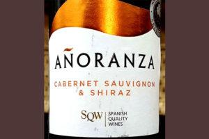 Отзыв о вине Anoranza cabernet sauvignon shiraz 2016