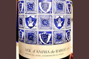 Отзыв о вине Vol d'Anima de Raimat 2014