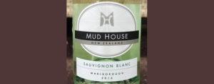 Отзыв о вине Mud House Sauvignon Blanc 2016