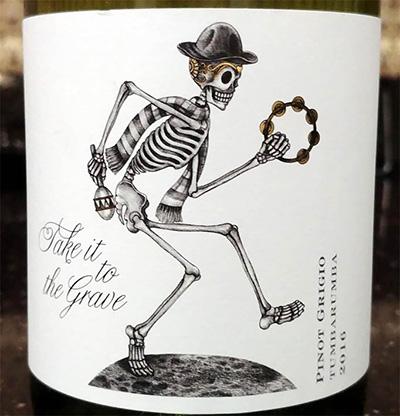 Отзыв о вине Take it to the grave Pinot Grigio Tumbarumba 2016