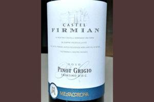 Отзыв о вине Castel Firmian pinot grigio Mezzacorona 2016