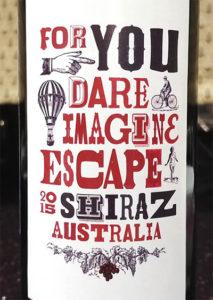Отзыв о вине For you dare imagine ESCAPE shiraz 2015