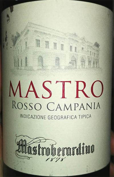 Отзыв о вине Mastro Rosso Campania Mastroberardino 2015
