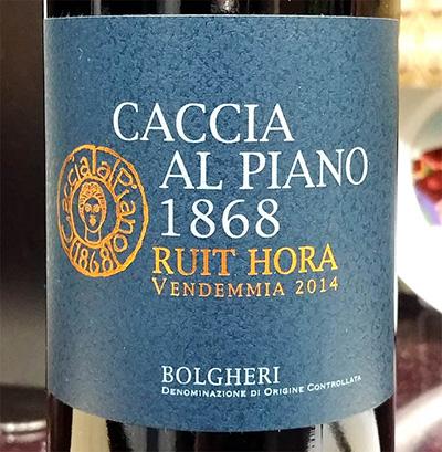 Отзыв о вине Caccia al Piano 1868 Ruit Hora Bolgheri 2014