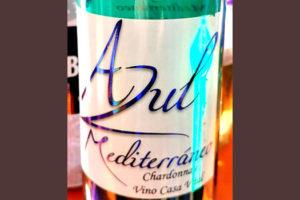 Отзыв о вине Casa Vital Azul Mediterraneo chardonnay 2015