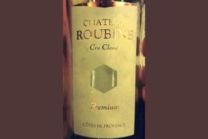 Отзыв о вине Chateau Roubine Cru Classe premium 2016