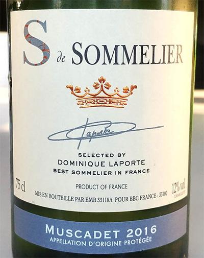 Отзыв о вине S de Sommelier Muscadet Dominique Laporte 2016