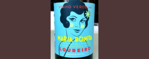 Отзыв о вине Vinho Verde Maria Bonita loureiro 2016