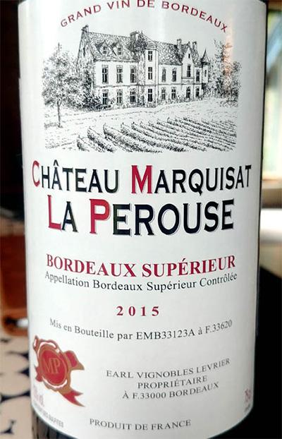 Отзыв о вине Chateau Marquisat la Perouse bordeaux superieur 2015