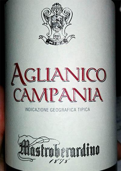 Отзыв о вине Mastroberardino Aglianico Campania 2015