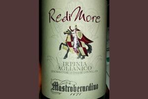 Отзыв о вине Mastroberardino RediMore Irpinia Alianico 2015