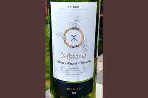 Отзыв о вине Xibrana crianza Priorat Shiraz - Mazuela - Garnacha 2013