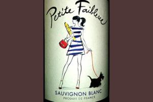 Отзыв о вине Petite Faiblesse Sauvignon Blanc 2016