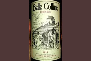 Отзыв о вине Belle Colline Mazeau-Bergstrom 2015