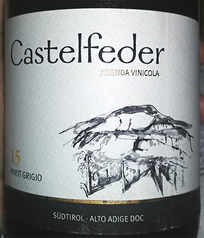 Отзыв о вине Castelfeder 15 Pinot Grigio 2016
