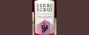 Отзыв о вине Cerro de la Cruz rosado 2017