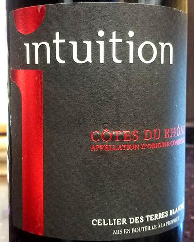 Отзыв о вине Intuition Cellier des Terres Blanches 2016