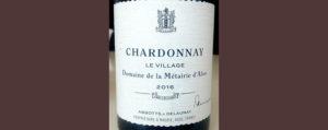 Отзыв о вине Abbots & Delaunay Chardonnay La Village 2016