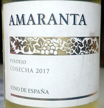 Отзыв о вине Amaranta Verdejo cosecha 2017