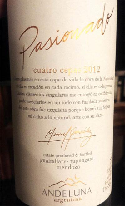 Отзыв о вине Andeluna Cellars Pasionado Cuatro Cepas 2012