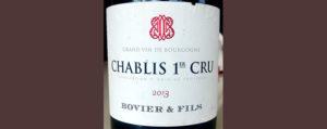 Отзыв о вине Bovier & Fils Chablis 1-st cru 2013