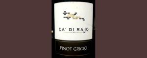Отзыв о вине Ca' Di Rajo Pinot Grigio 2016