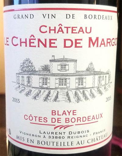 Отзыв о вине Chateau le Chene de Margot Blaye Cotes de Bordeaux 2015