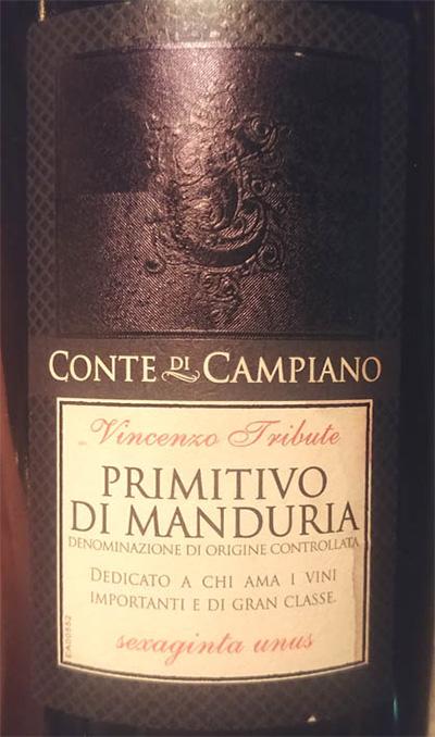Отзыв о вине Conte di Campiano Primitivo di Manduria Vincenzo Tribute 2016