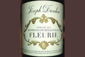 Отзыв о вине Josep Drouhin Domaine des Hospicesde Belleville Fleurie 2014